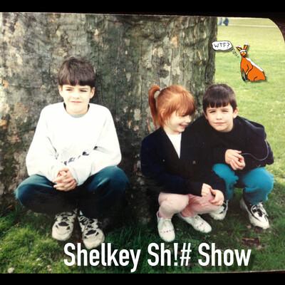Shelkey Sh!# Show