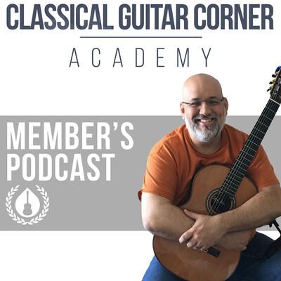 Classical Guitar Corner Academy Member's Podcast
