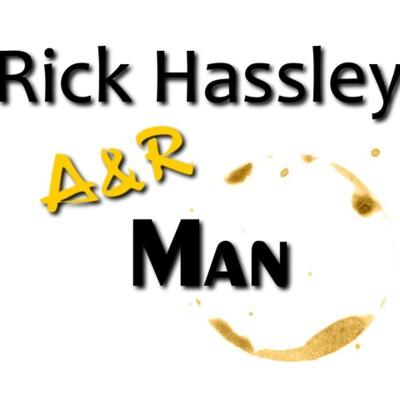 Rick Hassley: A&R Man