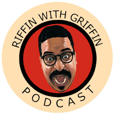 Riffin With Griffin