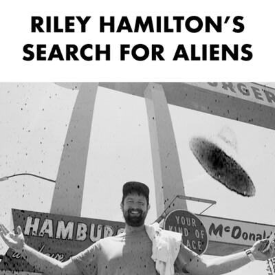 Riley Hamilton's Search for Aliens