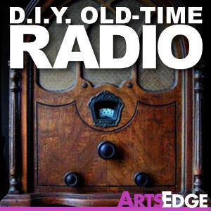 D.I.Y. Old-Time Radio