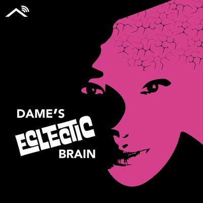 Dame's Eclectic Brain