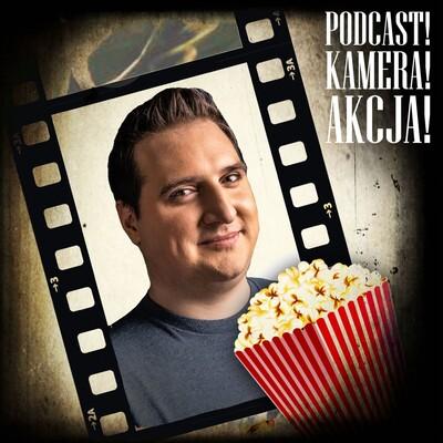 Podcast! Kamera! Akcja!