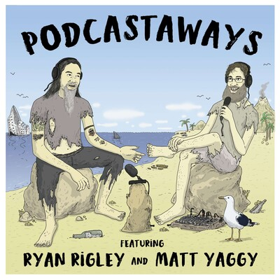Podcastaways