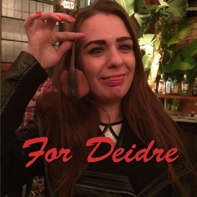 Podcasts for Deidre