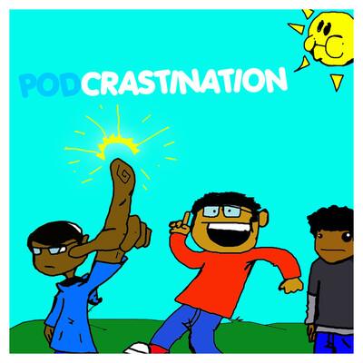 Podcrastination