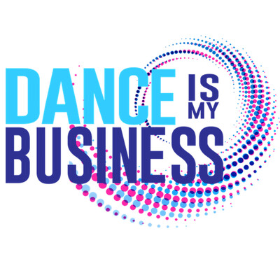 Dance Is My Business