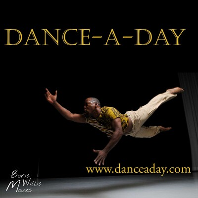 Dance-A Day by Boris Willis Moves