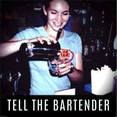 Tell The Bartender - A Storytelling Podcast