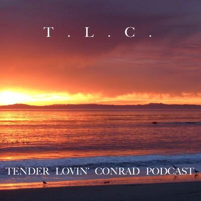 Tender Lovin' Conrad