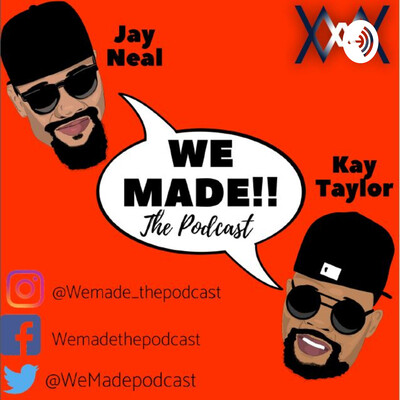 We MADE!!! the podcast