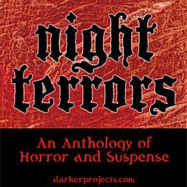Darker Projects: Night Terrors