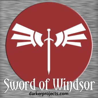 Darker Projects: Sword of Windsor