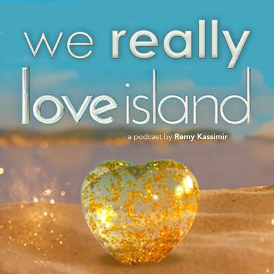 We Really Love Island
