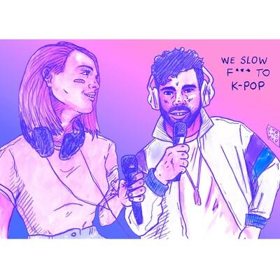 We Slow F*** to K-pop