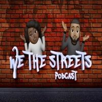 We the Streets Podcast
