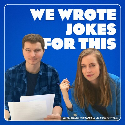 We Wrote Jokes For This