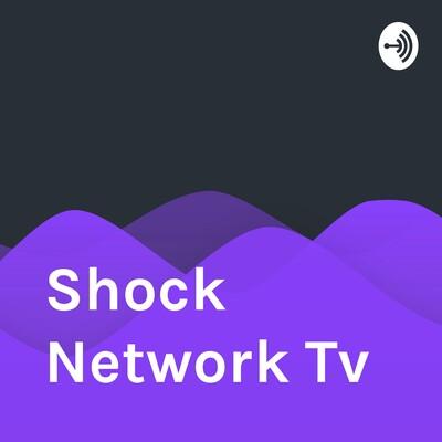 Shock Network Tv