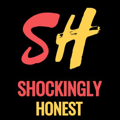 Shockingly Honest