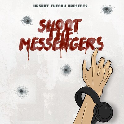 Shoot The Messngers