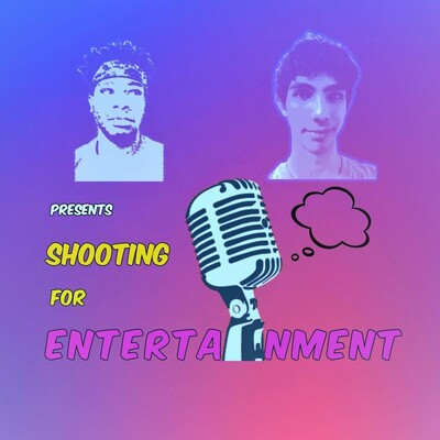 Shooting For Entertainment