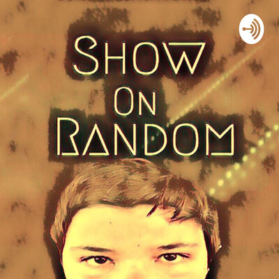 Show on Random - Featuring Keegan Hayes