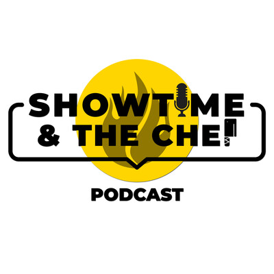 Showtime and the Chef