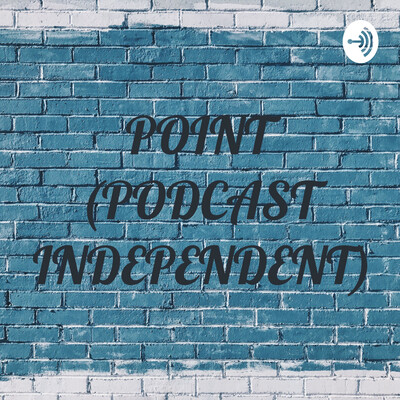 POINT (PODCAST INDEPENDENT)