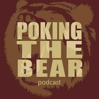 Poking The Bear Podcast