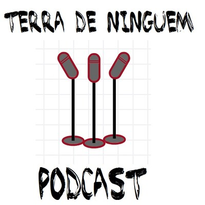 Terra de Ninguém Podcast