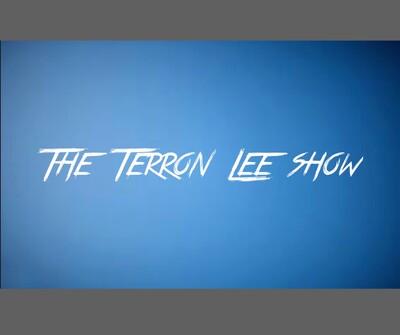 The Terron Lee Show