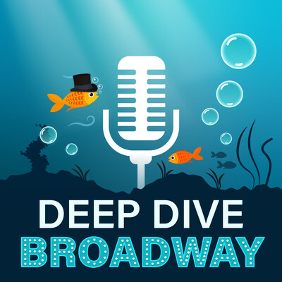 Deep Dive Broadway