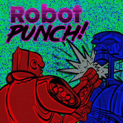 ROBOT PUNCH