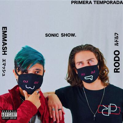 Rodo y Emmash Sonic Show