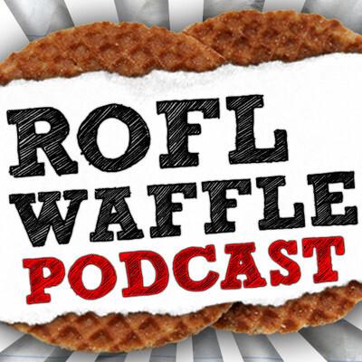 RoflWaffle Podcast
