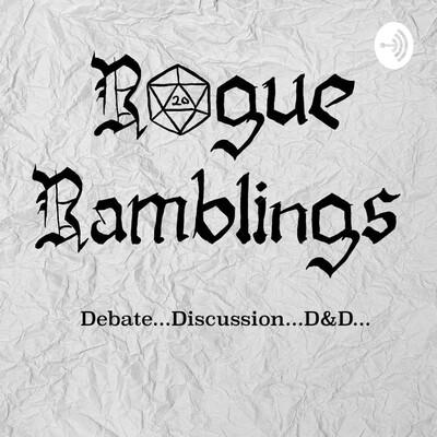 Rogue Ramblings