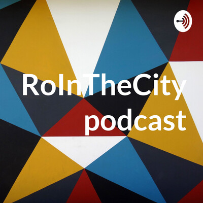 RoInTheCitypodcast