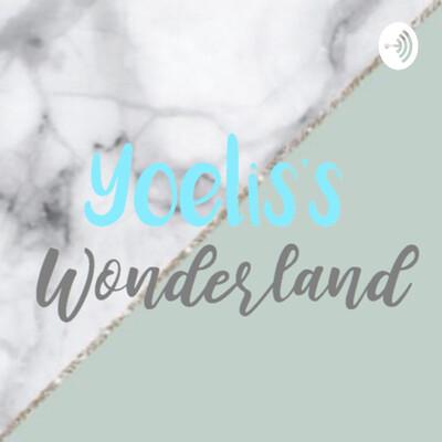 Yoelis's Wonderland