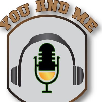 You and Me Podcast