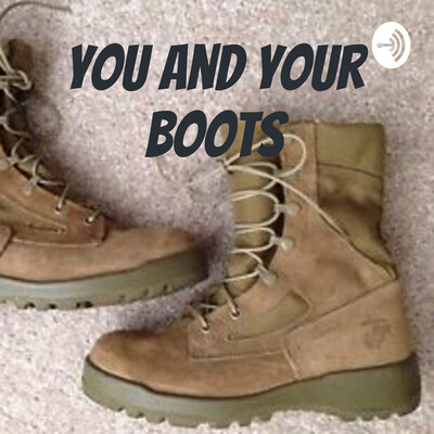 You and Your Boots