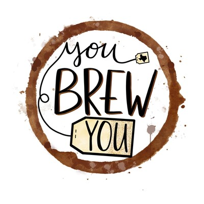 You Brew You
