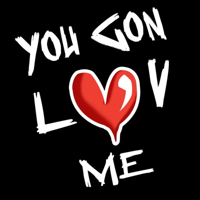 You Gon Luv Me Podcast