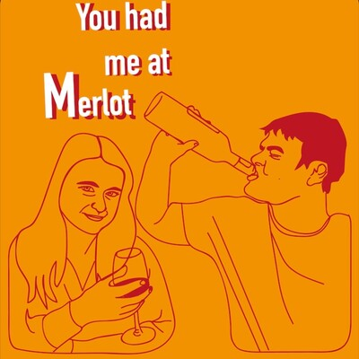 You had me at Merlot - The Ultimate Wine podcast