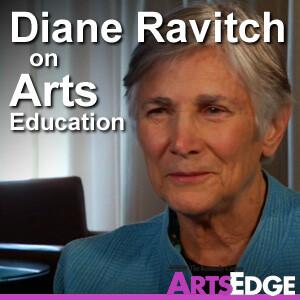 Diane Ravitch on Arts Education