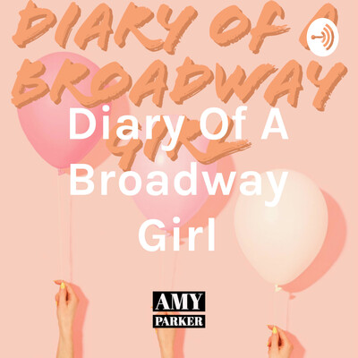 Diary Of A Broadway Girl