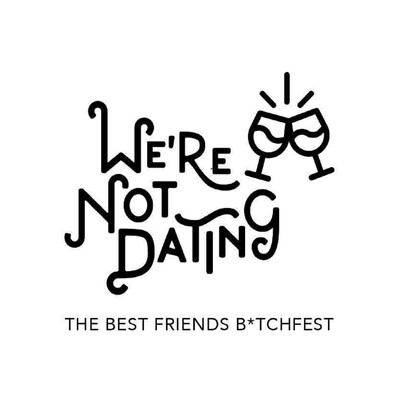 We're Not Dating