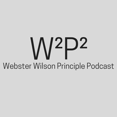 Webster Wilson Principle Podcast