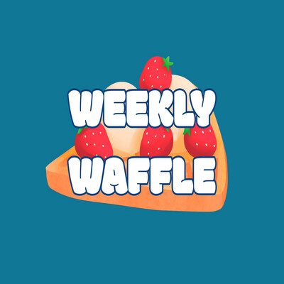 Weekly Waffle Podcast