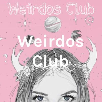 Weirdos Club